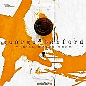 Play & Download You'll Never Know by George Stanford | Napster