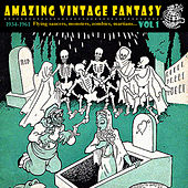 Play & Download Amazing Vintage Fantasy Vol. 1 by Various Artists | Napster