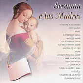 Serenata a las Madres by Various Artists