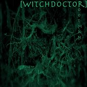 Play & Download Rootman by Witchdoctor | Napster