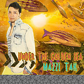 Play & Download Under the Golden Sea by Mazzi Tak | Napster