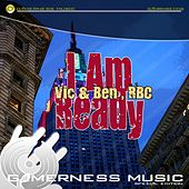 Play & Download I Am Ready by V.I.C. | Napster