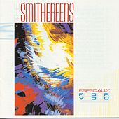 Especially For You by The Smithereens