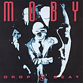 Drop A Beat by Moby