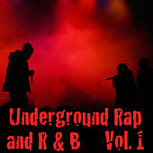 Underground Rap and R&B (Vol. 1) by Various Artists