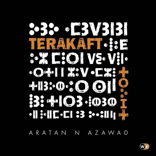 Play & Download Aratan n Azawad by Terakaft | Napster