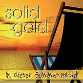 In dieser Sommernacht by Solid Gold