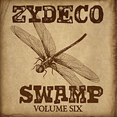 Play & Download Zydeco Swamp Vol. 6 by Various Artists | Napster