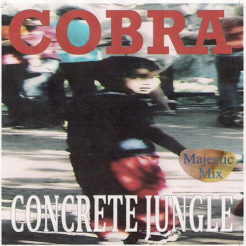 Play & Download Concrete Jungle by Cobra | Napster