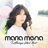 Play & Download I Always Liked That by Maria Mena | Napster