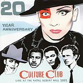 20 Year Anniversary (Live At The Royal Albert Hall 2002) by Culture Club