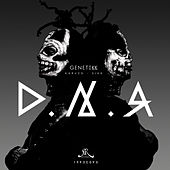 Play & Download D.N.A. by Genetikk | Napster