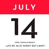 Play & Download 14th of July (Jens Lekman Remix) by Shout Out Louds | Napster
