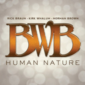 Play & Download Human Nature by BWB | Napster