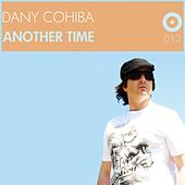 Another Time by Dany Cohiba