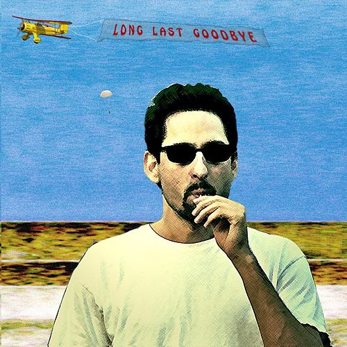 Play & Download Long Last Goodbye by David Babich | Napster