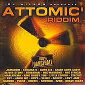 Attomic Riddim (100% Dancehall) by Various Artists