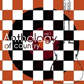 Anthology Of Country, Vol. 1 by Various Artists