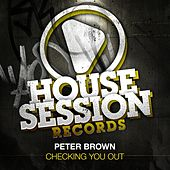 Play & Download Checking You Out by Peter Brown | Napster