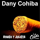 Play & Download Romeo Y Julieta by Dany Cohiba | Napster