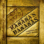 Play & Download Manana's Bananas by Various Artists | Napster