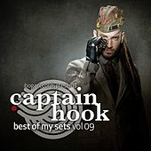 Captain Hook - Best of My Sets, Vol. 09 by Various Artists