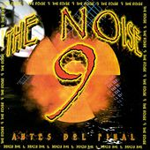 The Noise, Vol. 9 (Antes Del Final) by Various Artists