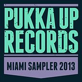 Play & Download Pukka Up WMC Sampler 2013 by Various Artists | Napster