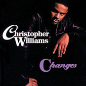 Play & Download Changes by Christopher Williams | Napster