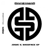Play & Download JE$U5 / Bass Face by Main$treaM | Napster