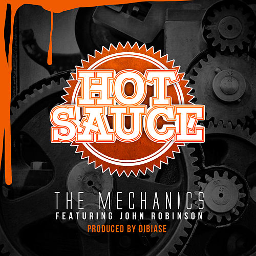 The Mechanics by Hot Sauce