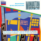 Play & Download Manhattan by Mantovani & His Orchestra | Napster