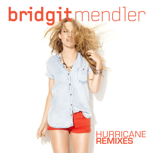 Play & Download Hurricane Remixes by Bridgit Mendler | Napster