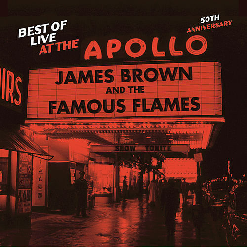 Best Of Live At The Apollo: 50th Anniversary by James Brown