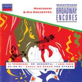 Play & Download Mantovani Broadway Encores by Mantovani & His Orchestra | Napster