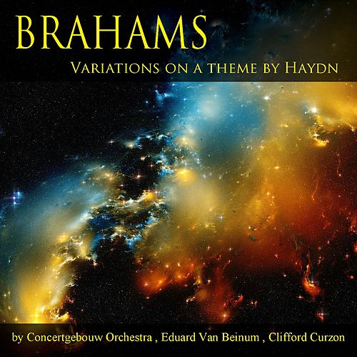 Play & Download Brahms: Variations On a Theme By Haydn by Royal Concertgebouw Orchestra | Napster