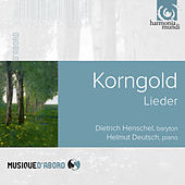 Korngold: Lieder by Dietrich Henschel and Helmut Deutsch