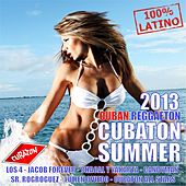Cubaton Summer 2013 (Cuban Reggaeton) by Various Artists