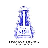 Play & Download Stockholm Syndrome by Kish | Napster