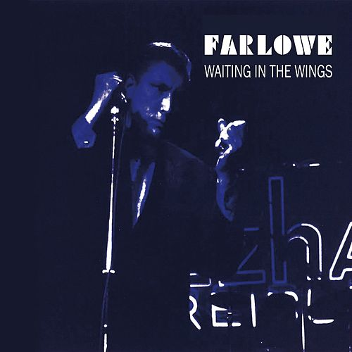 Play & Download Waiting in the Wings by Chris Farlowe | Napster
