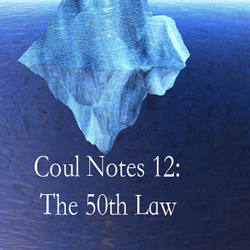 Play & Download Coul Notes 12: The 50th Law by Troy Coulon | Napster