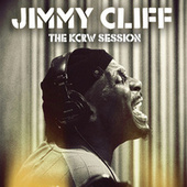 Play & Download The KCRW Session by Jimmy Cliff | Napster