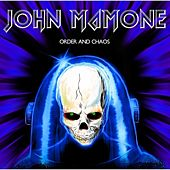 Order and Chaos by John Mamone