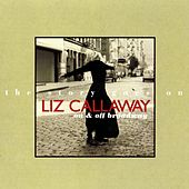 Play & Download The Story Goes On: And On (On & Off Broadway) by Liz Callaway | Napster