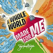 Play & Download A Whole World Made for Me by TryHardNinja | Napster