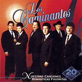 Play & Download Nuestras Canciones Romanticas... by Los Caminantes | Napster