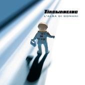 Play & Download L' alba di domani by Tiromancino | Napster