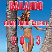 Play & Download Bailando (Ritmo Limbo Caliente 2013 Compilation 34 Super Hits) by Various Artists | Napster
