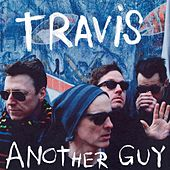 Play & Download Another Guy by Travis | Napster