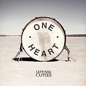 Play & Download One Heart by Leftover Cuties | Napster
